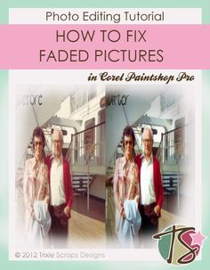 fixing faded photo in Corel Paintshop Pro...(I wonder if I can use this method in Photoshop..)