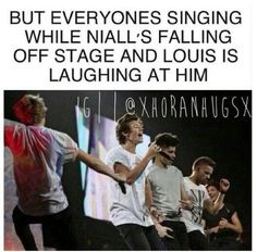 Omg!!!! Idk if I should be laughing or freaking out because Niall fell so I'm going to do both
