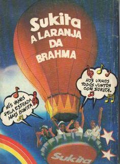 Sukita (1985)    Sukita (a laranja da Brahma) e Balão Mágico: pode ter algo mais anos 80 que essa propaganda?