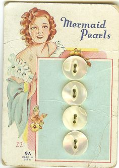 old button card courtesy of Art Deco blog- I see a woman in the WWII period in the Midwest twisting a button on a home-made blouse and wishing she were at the beach.