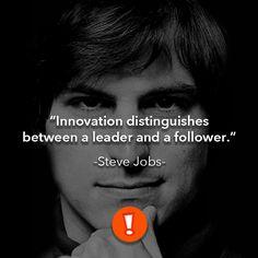 La innovación distingue entre un líder y un seguidor.