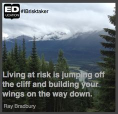 What are you willing to risk? #IBrisktaker