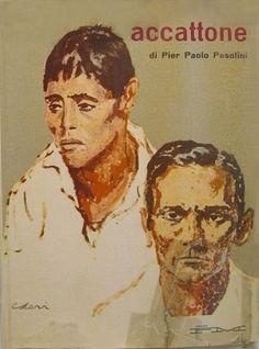 Accattone di Pier Paolo Pasolini. Sceneggiatura – Prima edizione   Umberto…
