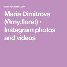Maria Dimitrova (@my.floret) • Instagram photos and videos