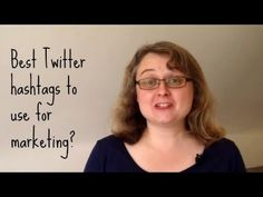 What are the best Twitter hashtags to use for marketing? #30dayvideomarketingchallenge