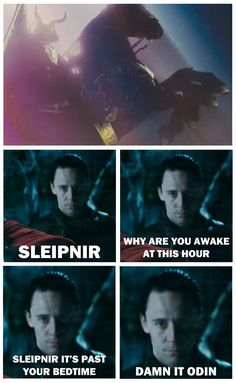 Its past your bedtime...Daddy Loki doesn't look too amused... Sleipnir is all like YEEHAW Gramps and I doing badass stuff!