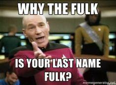 Pumpkins & Random Projects: I Love My Fulk-ing Last Name - Wonder what it's like to be a Fulk?