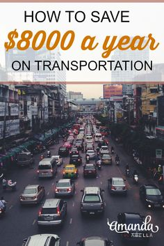 Transportation costs make a big part of the American budget. Here's how you can cut your transportation costs and save $8000 a year. http://www.amandaabella.com/getting-around-without-a-car/