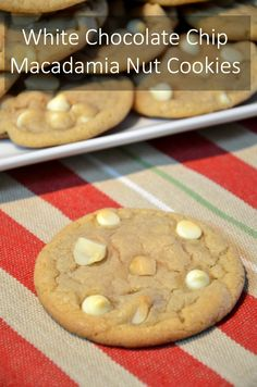 Recipe for White Chocolate Chip Macadamia Nut Cookies