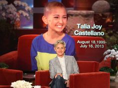"""""""It was Talia's dream to meet me, but meeting her was a gift I'll never forget."""" --Ellen on Talia"""