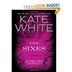 The Sixes: A Novel  Written by Kate White, Editor in Chief of Cosmo.  I read this book in one sitting.  Seriously, couldn't put it down!
