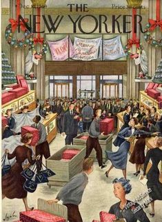 Constantin Alajalov Christmas Store New Yorker Cover (December1949) Back in the day, stores actually gave you boxes that were boxes and you didn't have to line up in some obscure corner of the store to get them either.