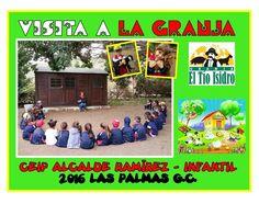 2016 Visita a la GRANJA del tío Isidro  Infantil CEIP Alcalde Ramírez Las Palmas