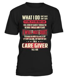 Care Giver - What I Do