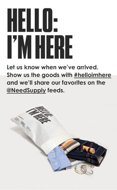 """""""Hello: I'm Here"""" Need Supply Co. packaging copy and social tie-in."""