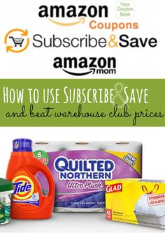 How to Use Amazon Subscribe & Save and beat the prices your find at your warehouse clubs. Best part...it all gets delivered to your door!