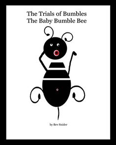 The Trials of Bumbles The Baby Bumble Bee Baby Bumble Bee, Trials, Snoopy, Amazon, Fictional Characters, Amazons, Riding Habit, Fantasy Characters