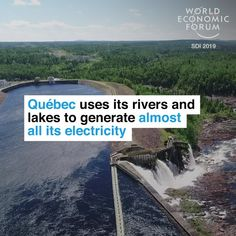 September World Economic Forum posted on LinkedIn Hydroelectric Power, World Economic Forum, Public Profile, Quebec, Location History, Climate Change, Environment, Farms, Water