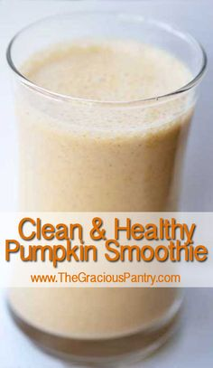 Clean and healthy pumpkin smoothie, YES!