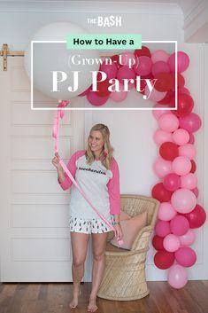 b37e2de435 Party ideas for a grown-up girls night in... aka a PJ