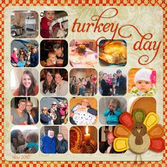 Good layout for lots of photos! Thanksgiving scrapbook layout