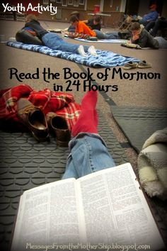 The Church of Jesus Christ of Latter-day Saints.  Read the Book of Mormon in 24 hours.  Youth Activity Book of Mormon Read-a-thon.  Menu, schedule, tips and testimony.