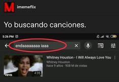 Funny Spanish Memes, Funny Relatable Memes, Mexican Memes, Bts Face, Whitney Houston, Cartoon Memes, Best Memes, Stranger Things Netflix, Funny Pictures