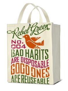 Rebel Green Free Bird-Bad Habits Reusable Tote Bag Casual Handbag,Natural Cotton Canvas- made in the USA Reusable Shopping Bags, Reusable Bags, Paper Shopping Bag, Shopping Bag Design, Packaging Design Inspiration, Casual Bags, Cotton Canvas, Rebel, Bad Habits