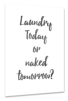 Laundry today?
