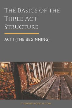 The Basics of the Three Act Structure: Act II (the Middle) — The Writing Kylie Writing Poetry, Fiction Writing, Writing Advice, Writing A Book, Writing Resources, Writing Help, Writing Ideas, Novel Structure, Three Act Structure