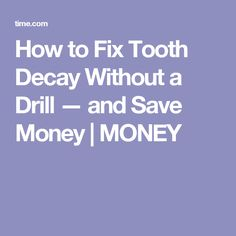 how to fix tooth decay at home