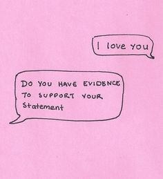 Do you have evidence?
