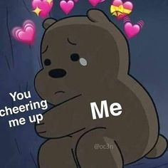 You've helped me these last few days and again, thank you. You help me recover quickly while still helping me accept and embrace my emotions. Cartoon Memes, Funny Memes, Flirty Memes, Heart Meme, All Meme, Cute Love Memes, Crush Memes, We Bare Bears, Lovey Dovey