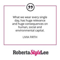 This is another great #quote from @livia_firth. The clothing we choose to buy and wear has a bigger influence on things than we realise. For so long I was an unconscious shopper not considering the impact that each piece of my wardrobe actually has. When you start thinking about the bigger picture it starts to make sense. For me connecting a sense of certainty and knowledge around #whomademyclothes actually gives me a level of confidence in myself. Knowing who I am what I believe in also…