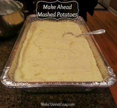 Make Ahead Mashed Potatoes.  Would make feeding a crowd a lot easier!