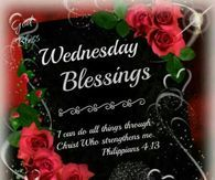 Happy Wednesday Have A Blessed Day Good Morning Wednesday Morning Images, Wednesday Morning Greetings, Happy Wednesday Pictures, Blessed Wednesday, Happy Wednesday Quotes, Wonderful Wednesday, Have A Blessed Day, Good Morning Sister, Good Morning Happy