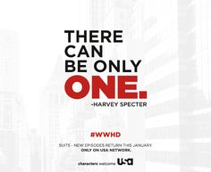 Harvey always knew there could be only one.