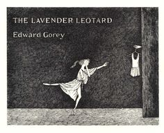 edward gorey ballet posters - Yahoo Image Search Results