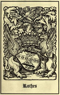 Leslie, Earl of Rothes (S The Scots peerage founded on Wood's edition of Sir Robert Douglas's Peerage of Scotland, edited by Sir James Balfour Paul, Lord Lyon King of Arms, Family Logo, Family Crest, Ex Libris, Robert Douglas, Crests, Gothic Art, Pretty Art, Coat Of Arms, Art And Architecture