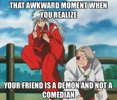 "Inuyasha ""i'm a demon not a comedian!"""