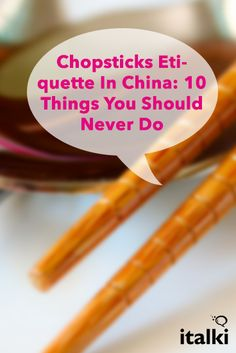 Chopsticks Etiquette In China: 10 Things You Should Never Do - We all know Chinese people use chopsticks to eat. Perhaps you know how to use chopsticks, but do you know how NOT to use them? Chopsticks etiquette is important! Here, I will share with you 10 forbidden ways to use chopsticks. #article #chinese