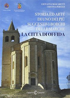 Guida Offida. Storie ed arte di uno dei borghi più belli ... https://www.amazon.it/dp/8897066089/ref=cm_sw_r_pi_dp_x_ob7Ayb5P4RAS3