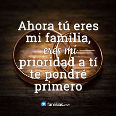 Tu eres mi familia