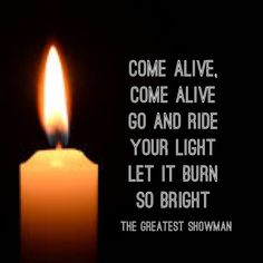 "The Greatest Showman - I absolutely LOVED this movie and have been listening to the soundtrack nonstop!! This is one of my favorite lyrics from the song ""Come Alive""."