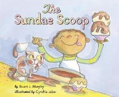 The Sundae Scoop (MathStart How many different ice-cream sundaes can you make? With 6 ingredients to choose from, there are so many combinations. Read all about the sundaes they're making at the school picnic. Math has never been so delicious! Teaching Addition, Math Drills, Rainbow Resource, Visual Learning, Math Books, Last Day Of School, School Stuff, Math Concepts, Teaching Math