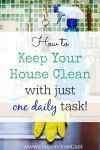 Learn how to keep your house clean with one daily task. No need to spend hours at a time cleaning once you know how to keep house clean and tidy daily. House Cleaning Tips, Cleaning Hacks, Daily Task, Home Organization, Clean House, Life Hacks, Wellness, Easy, Cleaning Tips