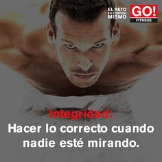 Integridad. #gofitness #clasesgo #ejercicio #gym #fit #fuerza #flexibilidad #reto #motivate Go Fitness, Persona, Fitness Inspiration, Crossfit, Workouts, Bible, Writing, Motivation, Learning