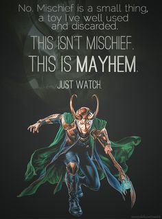 Mayhem. The only reason I'm repinning this is because it was on the wrong board... Just a tad OCD