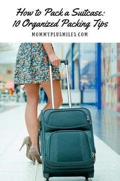 10 packing tips and hacks to help keep your suitcase organized for your next vacation. #traveltips #packingtips #travelhacks #packinghacks via @mommyplusmiles