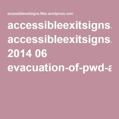 accessibleexitsigns.files.wordpress.com 2014 06 evacuation-of-pwd-and-emergent-limitations-2nd-edn-by-lee-wilson.pdf